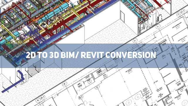 2D to 3D BIM Conversion service