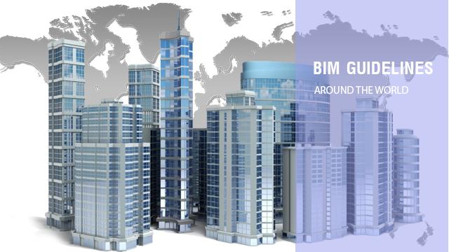 Hướng dẫn, Tiêu chuẩn BIM một số nước trên thế giới
