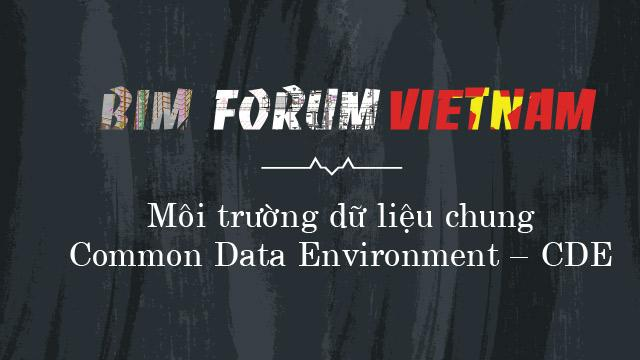 Môi trường dữ liệu chung trong BIM Common Data Environment CDE
